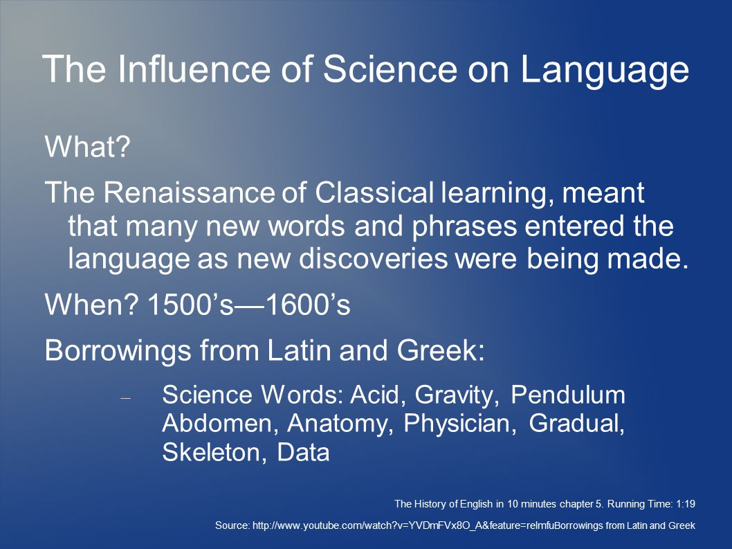 In what way did Latin influence the English language?when? how?