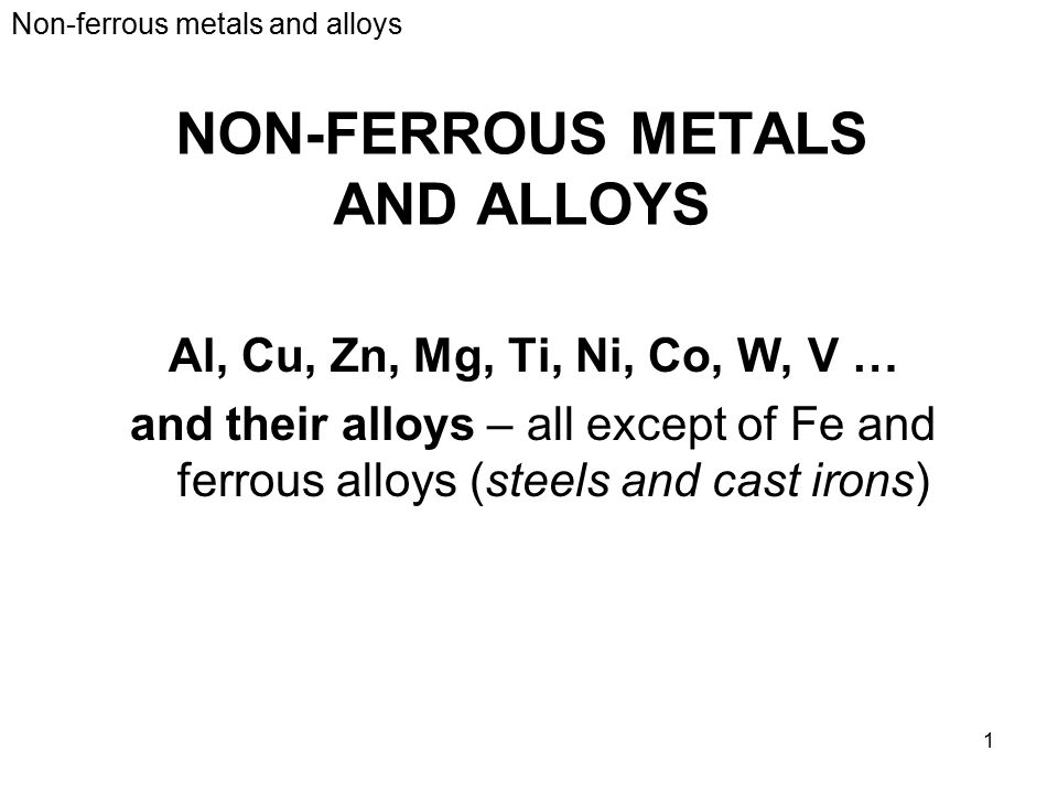 ferrous and non ferrous alloys