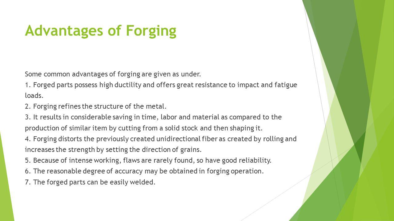 Advantages of Forging
