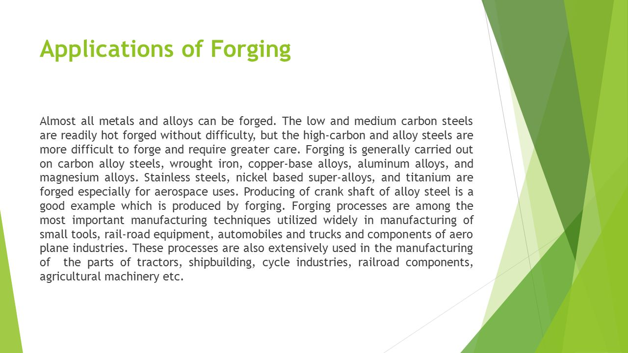 Applications of Forging