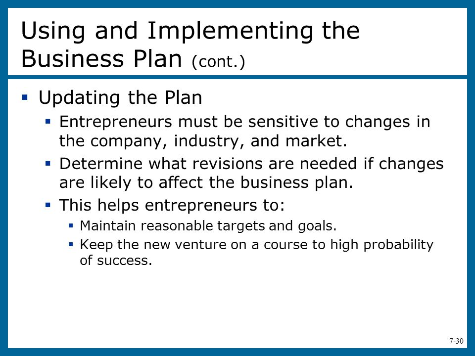 Using and Implementing the Business Plan (cont.)