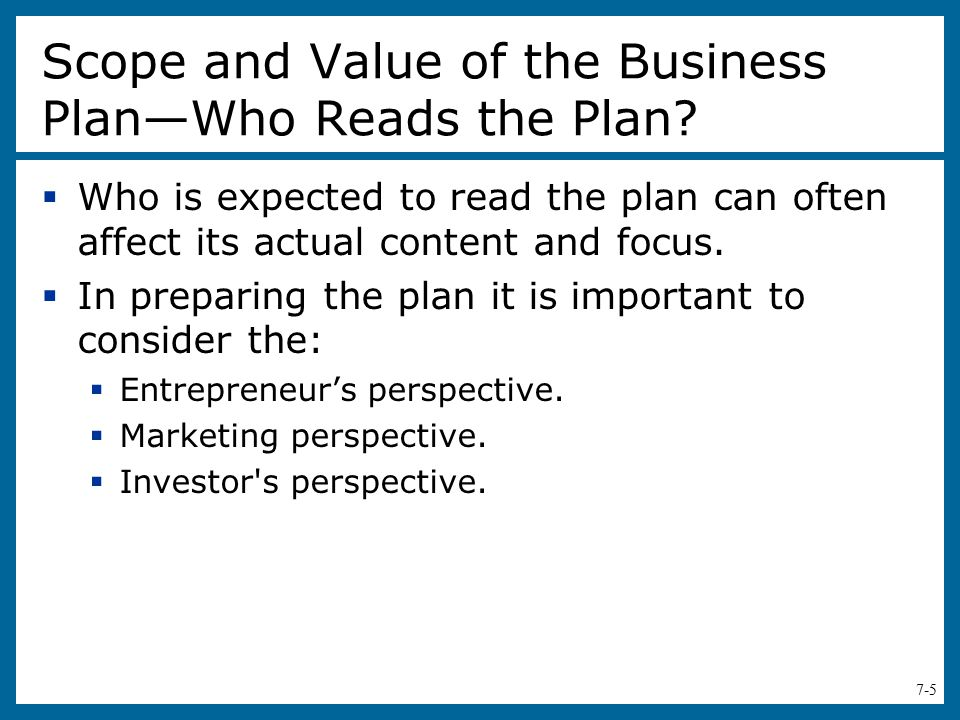 Scope and Value of the Business Plan—Who Reads the Plan