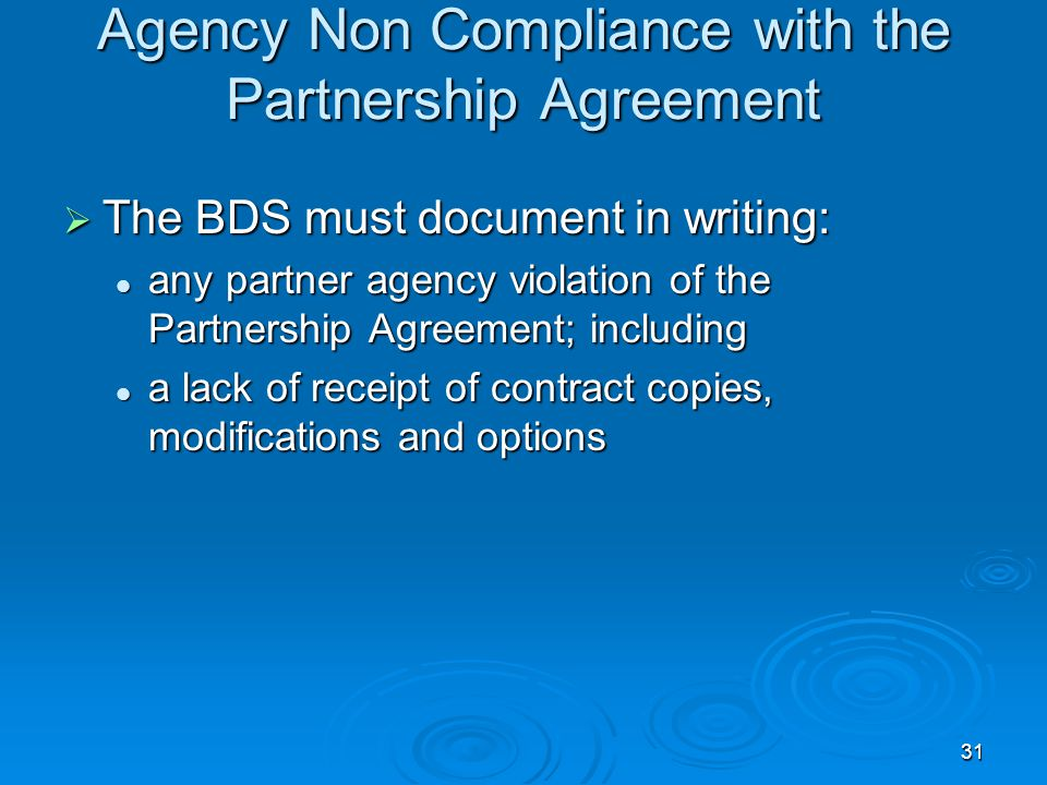 Agency Non Compliance with the Partnership Agreement