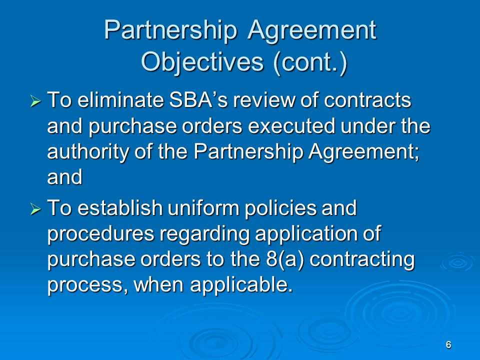 Partnership Agreement Objectives (cont.)