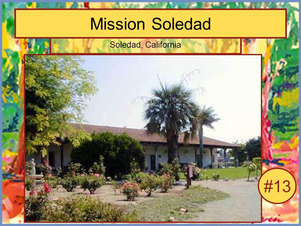 Mission Soledad Soledad, California #13