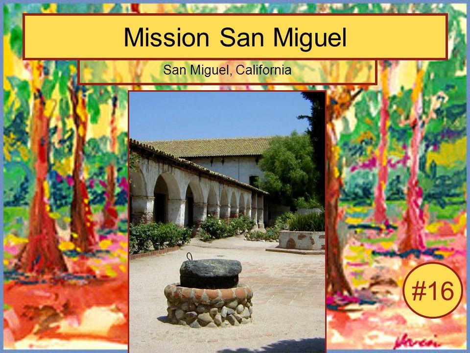 Mission San Miguel San Miguel, California #16