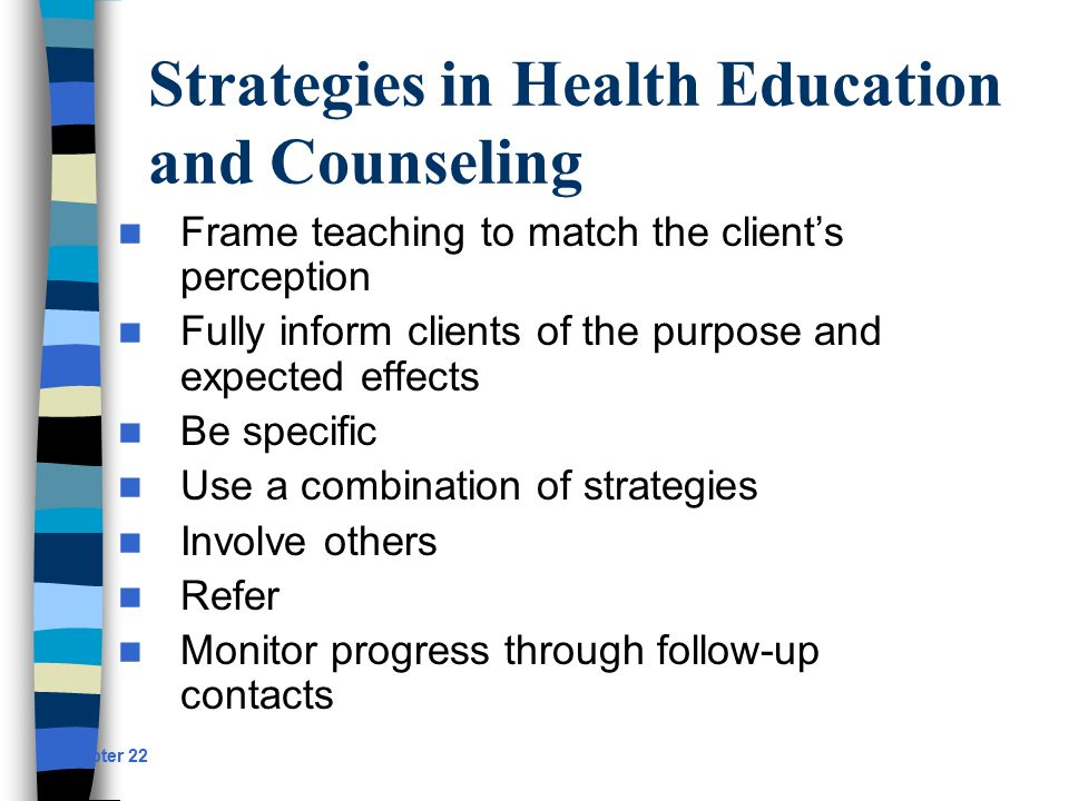 strategies of health education Global education covers complex and strategies that extend students' thinking increases marriage age and improves their health and the health of their.