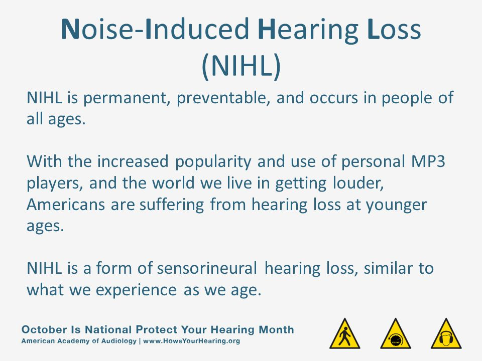 noise induced hearing loss and its prevention Results in hearing loss, termed noise-induced hearing loss (21 24) the hearing loss is the hearing loss is usually slow in onset but progresses relentlessly for as long as the exposure continues ( 25 .