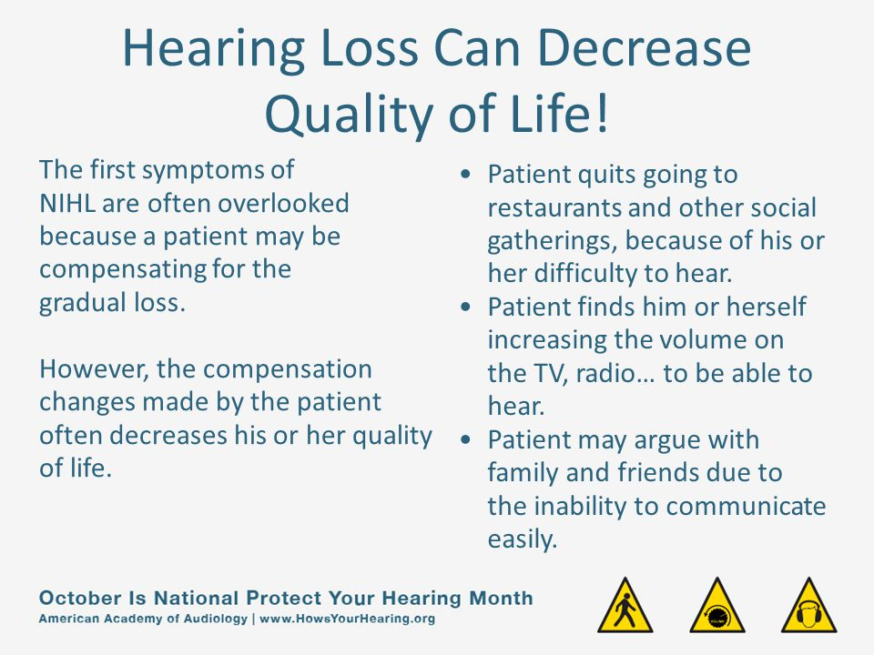 Hearing Loss Can Decrease Quality of Life!