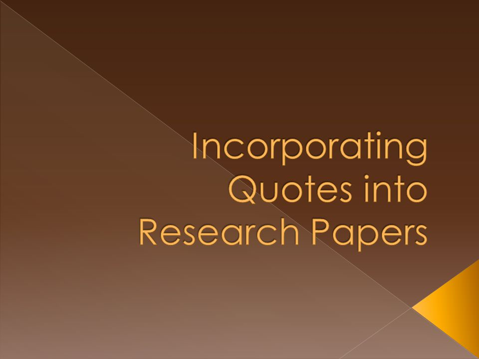 quotes in research papers format This sample paper will lay out some guidelines for papers written in the american quotes research suggests that when more than one author or group of authors are.