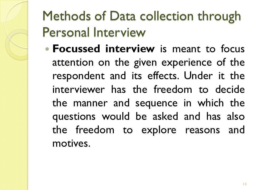 interview method statistics Qualitative methods in statistics education research:  the interview method takes the form of a dialogue in which the researcher seeks to elicit.