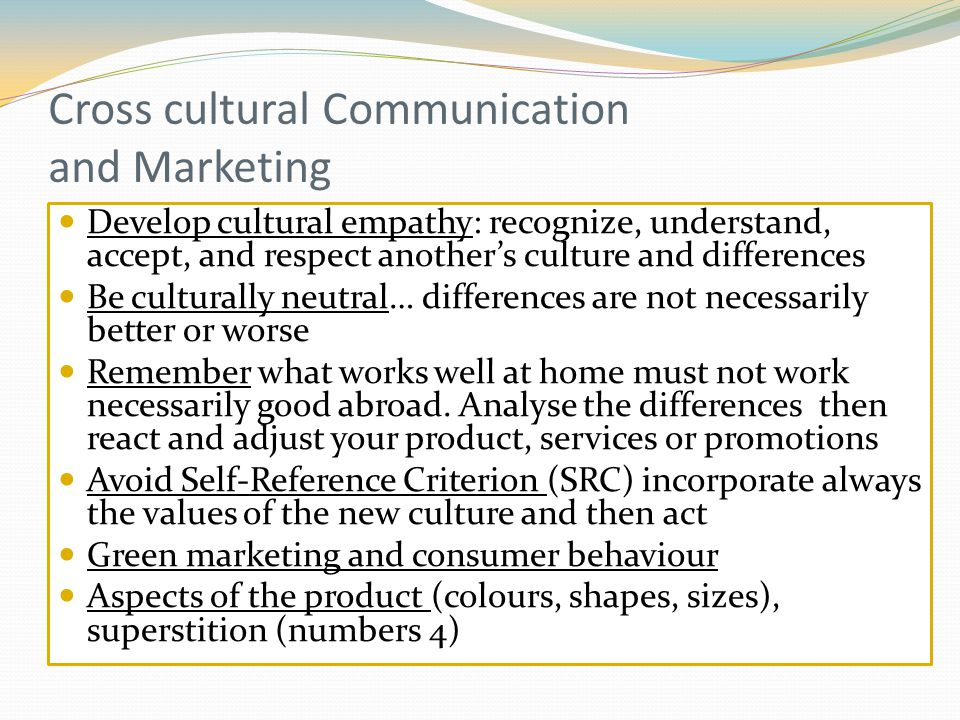 Cross cultural Communication and Marketing
