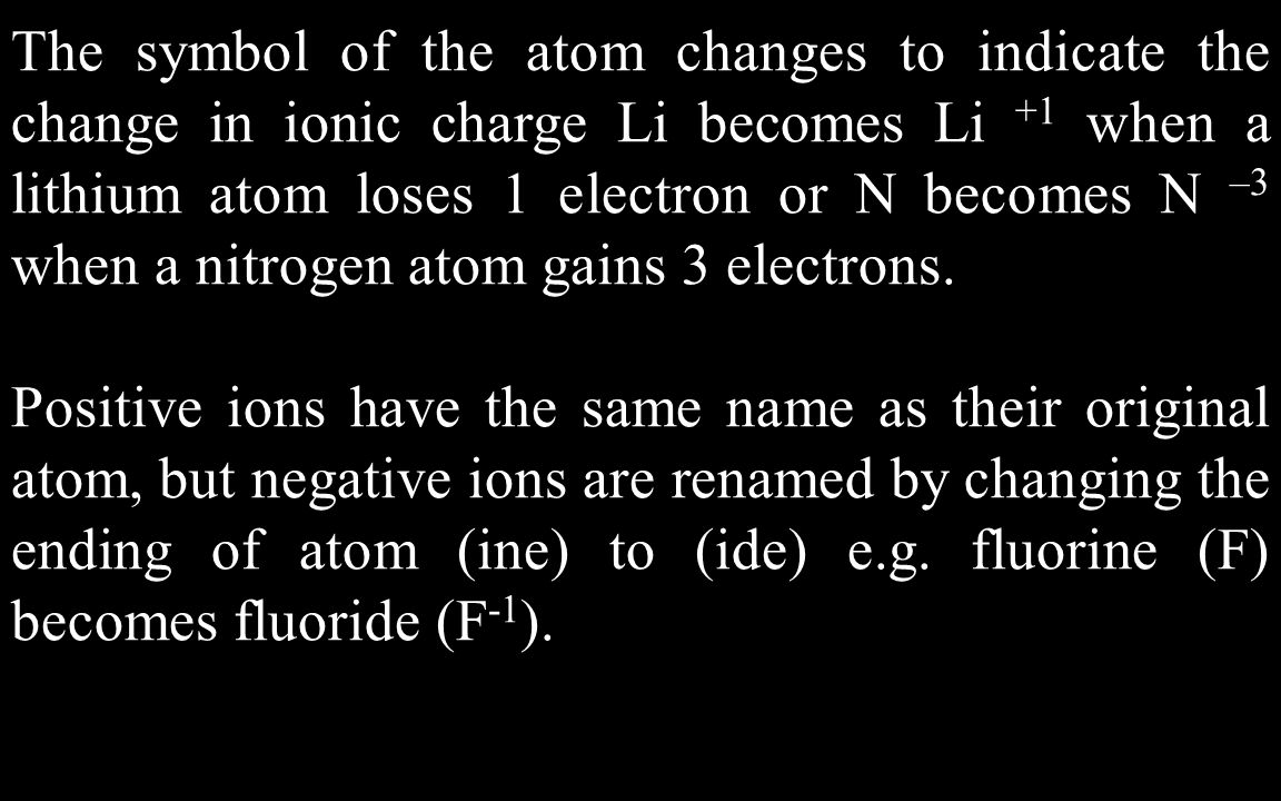 Group reading assignment pg ppt download the symbol of the atom changes to indicate the change in ionic charge li becomes li biocorpaavc Gallery