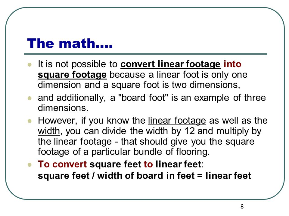 Calculating board feet linear feet square feet ppt download for Floor calculator math