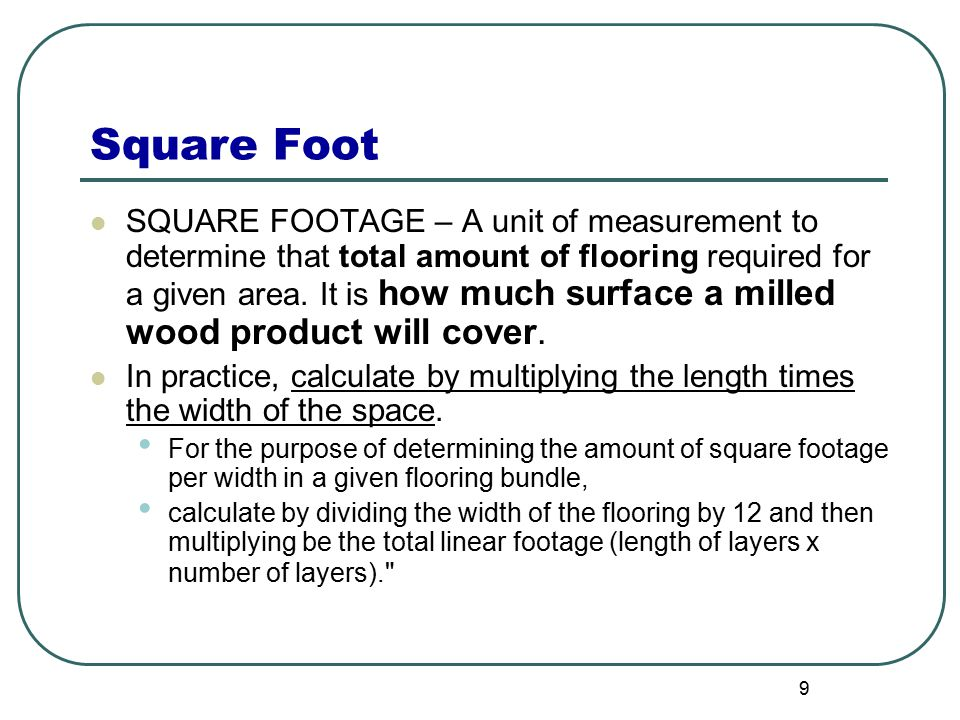 Calculating board feet linear feet square feet ppt download for 10 x 18 square feet