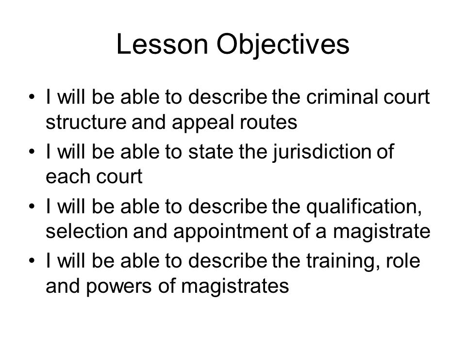 describe the role of magistrates in Sometimes magistrates exercise jurisdiction in these courts and the presiding magistrate exercises the jurisdiction of two justices of the peace appeals from this court are to the circuit court of the parish in which the petty sessions court sits or by way of case stated to the court of appeal.