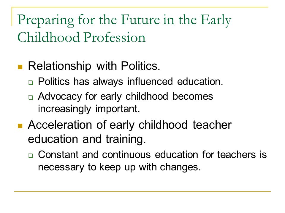 Preparing for the Future in the Early Childhood Profession