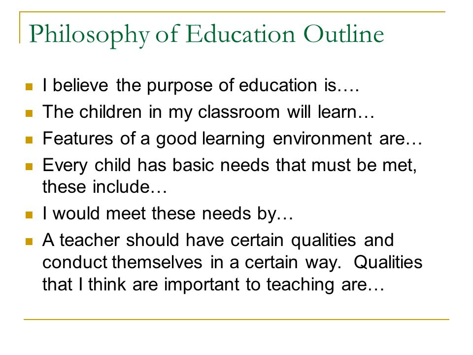 Philosophy of Education Outline