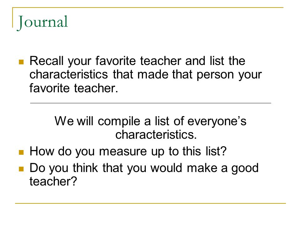 We will compile a list of everyone's characteristics.