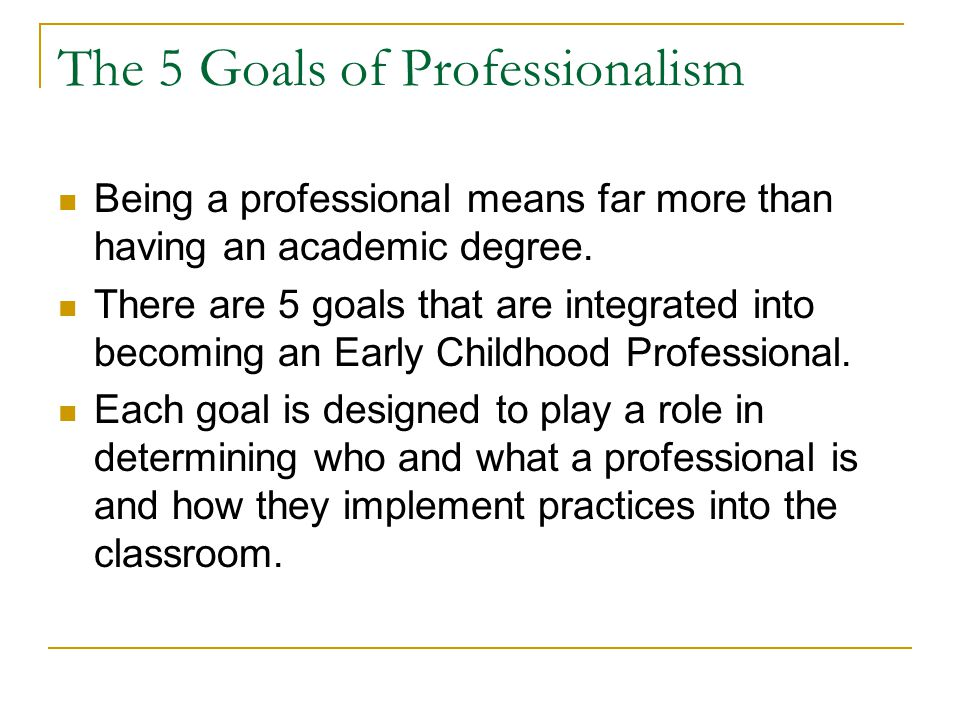 The 5 Goals of Professionalism