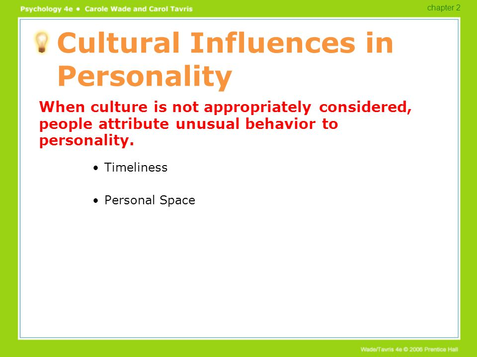 influence of culture on personality Cultural influences on personality 135  who, after an excellent review of the history of culture and personality studies, emphasized the use of qualitative.