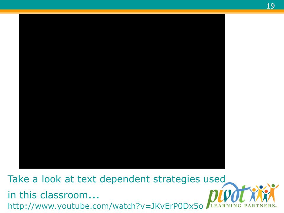 Take a look at text dependent strategies used in this classroom… http://www.youtube.com/watch v=JKvErP0Dx5o