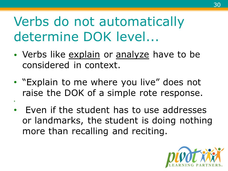 Verbs do not automatically determine DOK level...