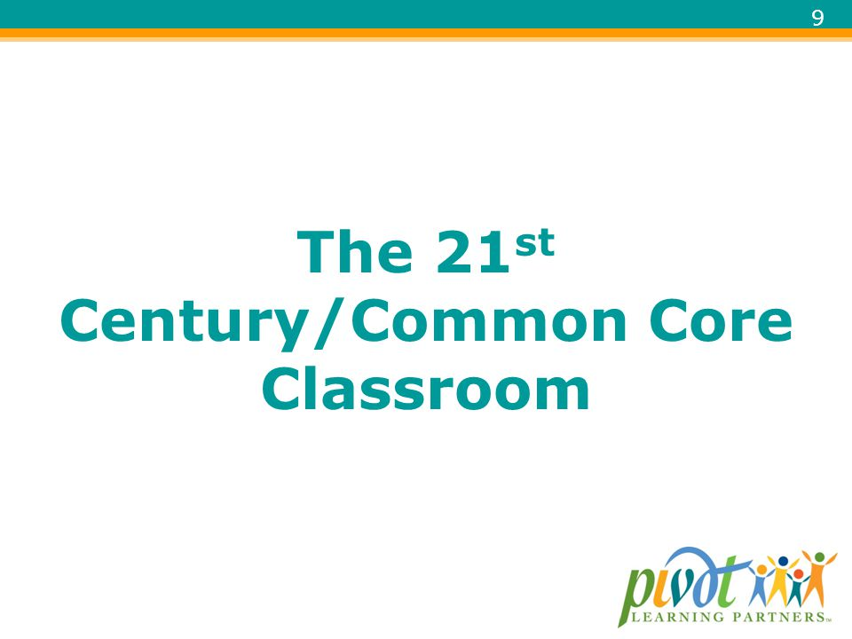 The 21st Century/Common Core Classroom