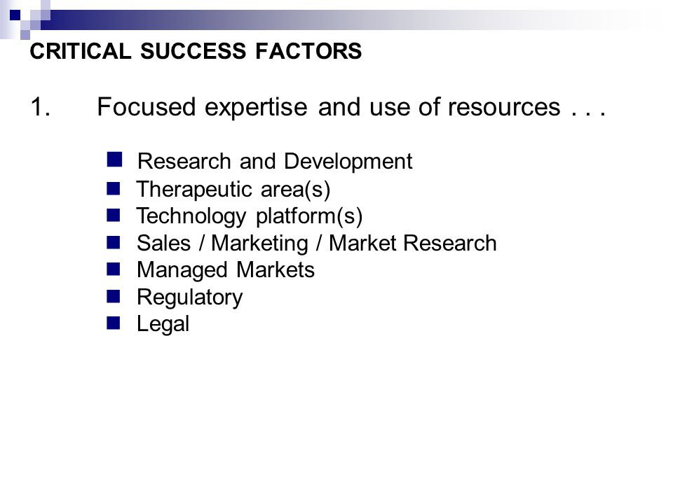 critical success factor the global pharmaceutical industry This appears somewhat paradoxical given that global pharmaceutical sales for   and critical success factors for drug discovery in the pharmaceutical industry.