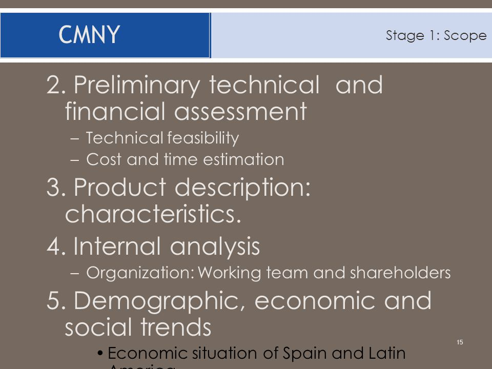 2. Preliminary technical and financial assessment