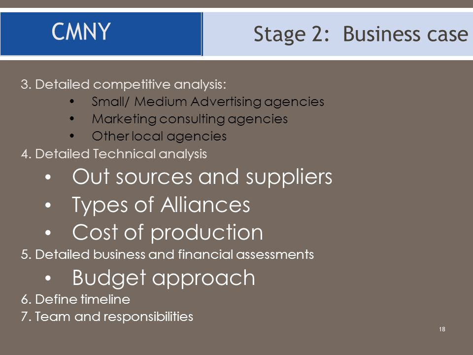 CMNY Stage 2: Business case Out sources and suppliers