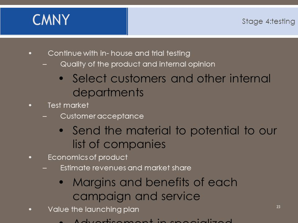 CMNY Select customers and other internal departments