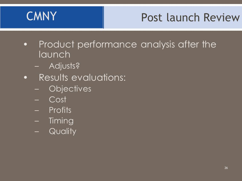 CMNY Post launch Review Product performance analysis after the launch
