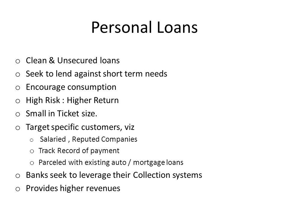 High Risk Personal Loans : Banking assets originate from