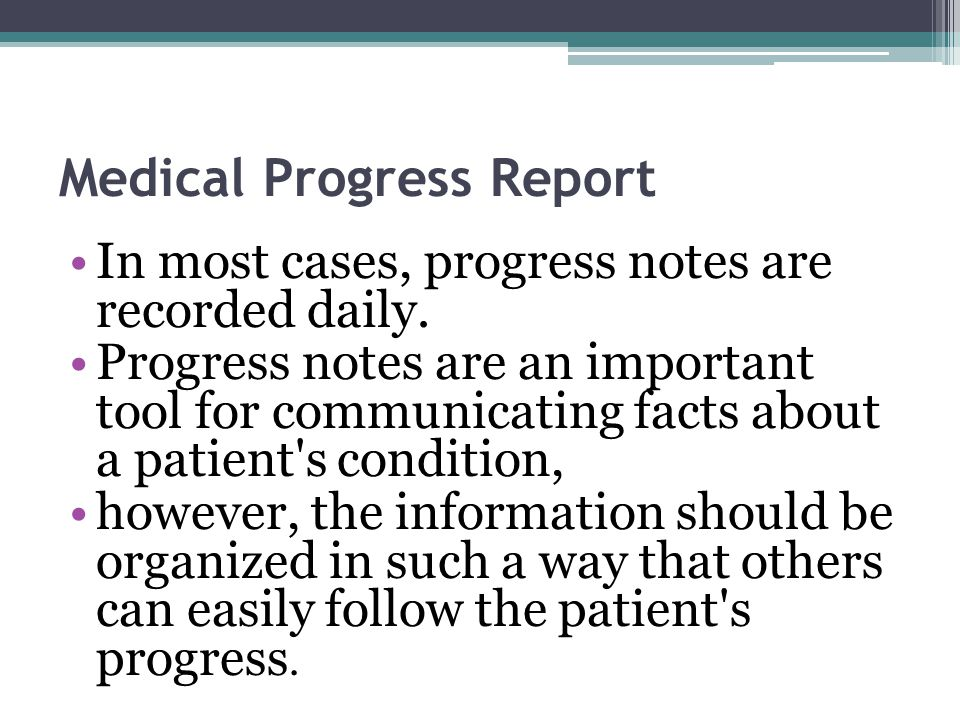 Medical Progress Report