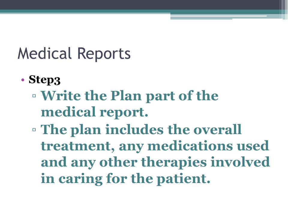 Medical Reports Write the Plan part of the medical report.