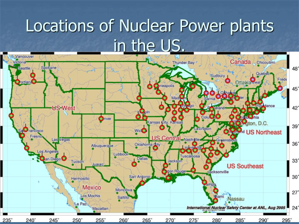 Nuclear Power Ppt Video Online Download - Us map of nuclear power plants