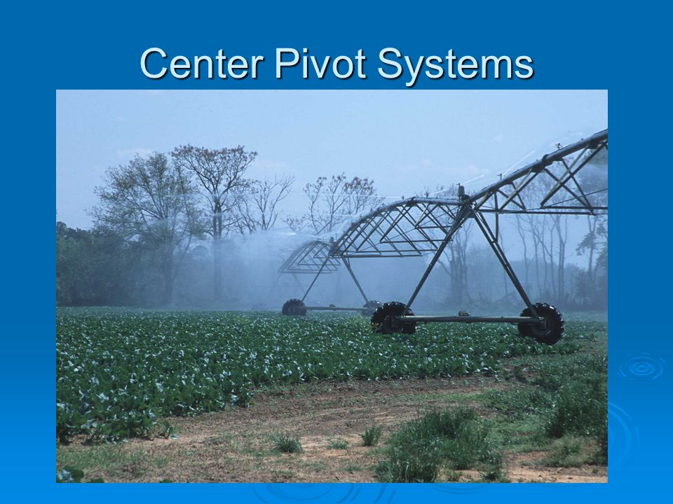 Selecting An Irrigation System Ppt Video Online Download