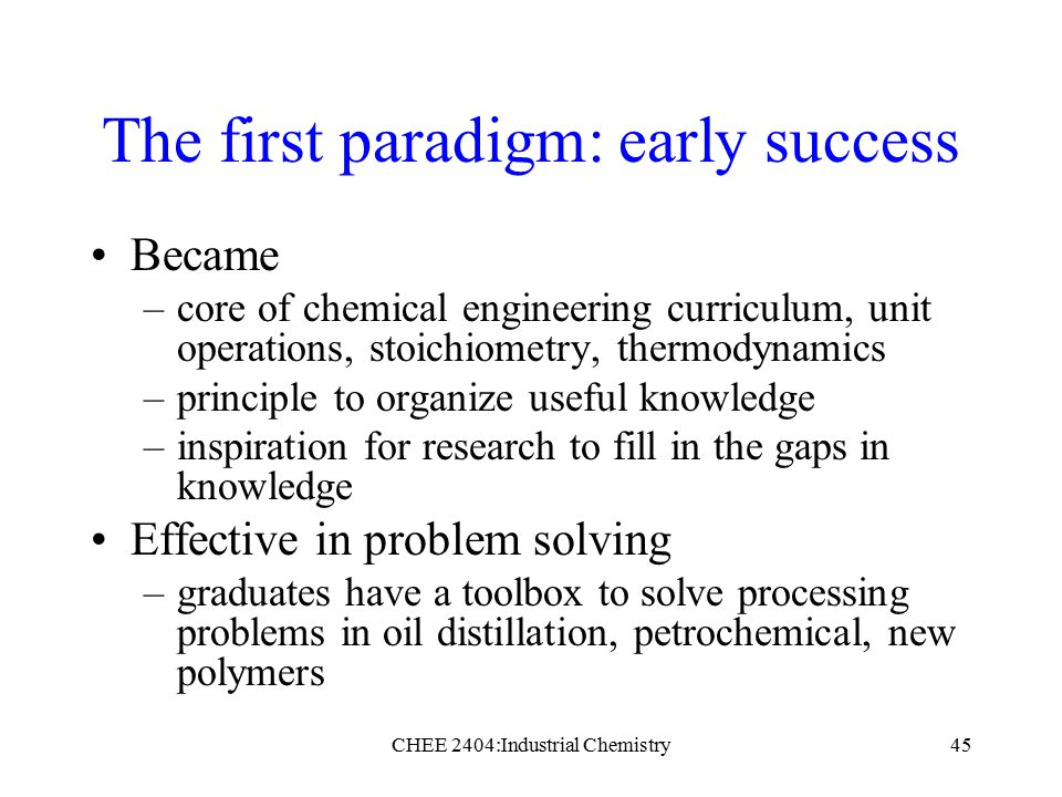 the history of chemical engineering A brief history of chemical kinetics (and of cre) (ref:  some (mostly pedagogical) landmarks in the history of chemical reaction engineering (cre.