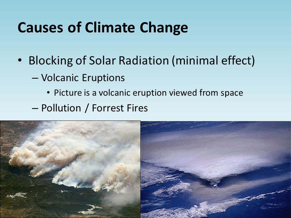 cause and effects of volcanic eruptions What causes a volcano to erupt volcanic eruptions and earthquakes are a way for earth to release pressure and heat, much like a safety valve what are the types of volcanic eruption depending on their intensity, volcanic eruptions can be divided into the following major types.
