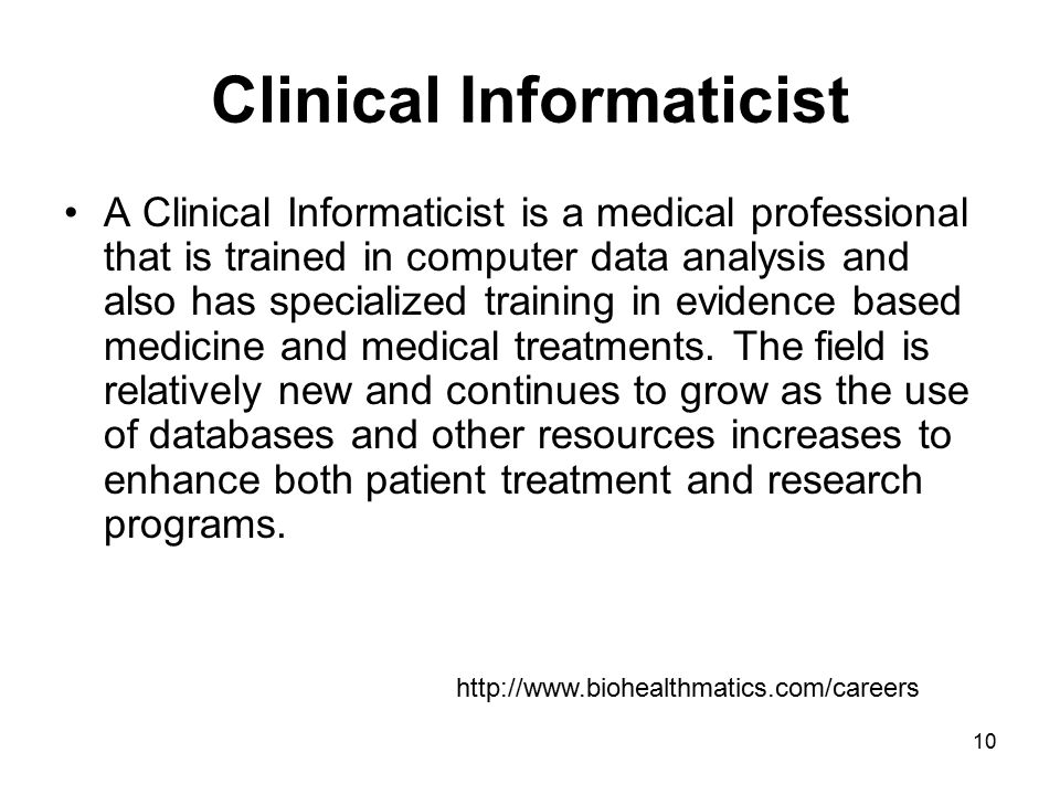 Clinical Informaticist