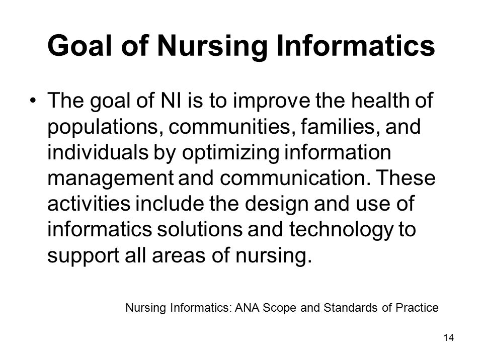 Goal of Nursing Informatics