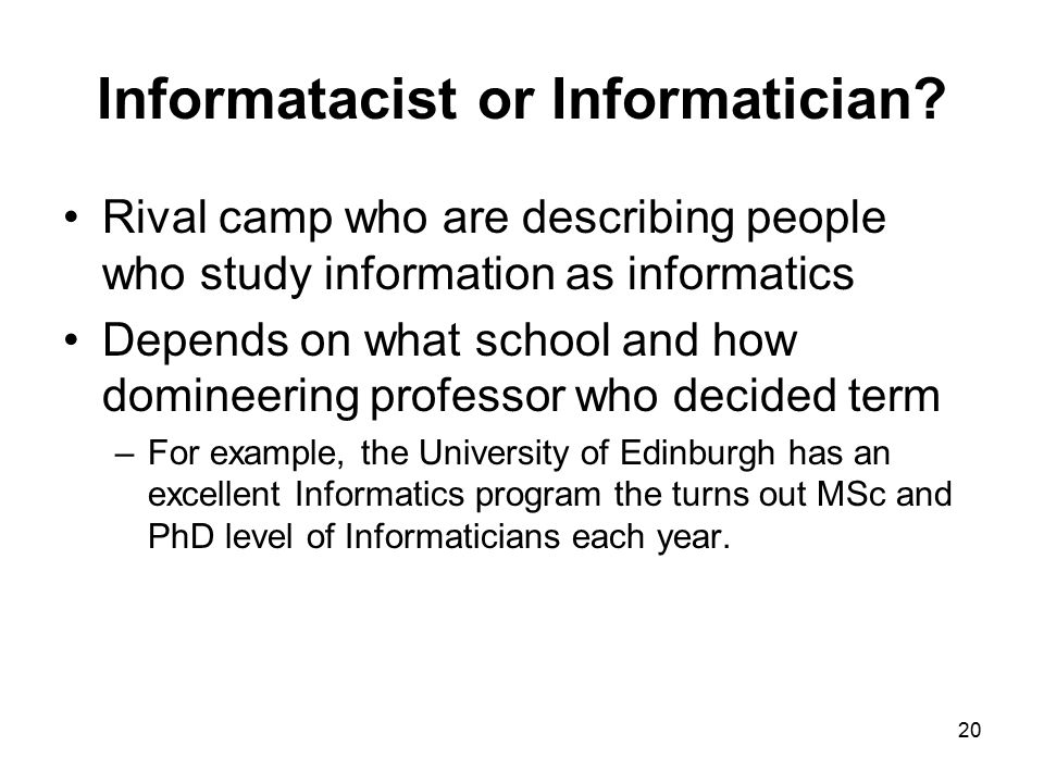 Informatacist or Informatician