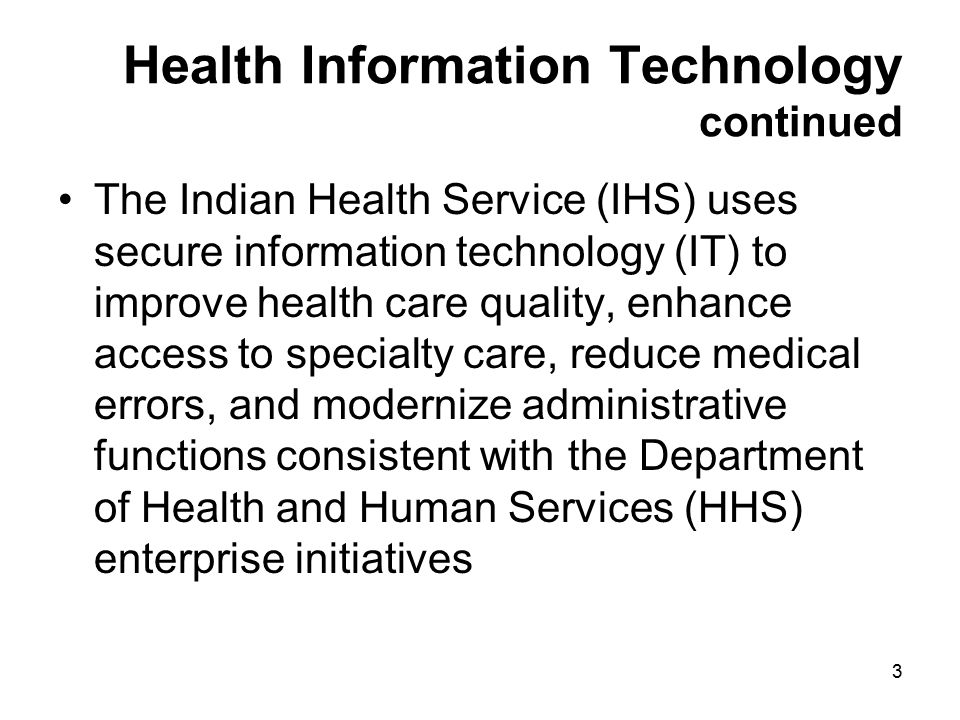 Health Information Technology continued