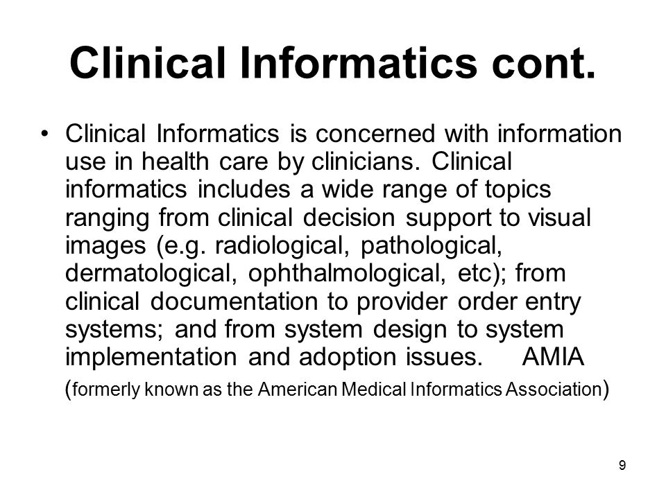 Clinical Informatics cont.