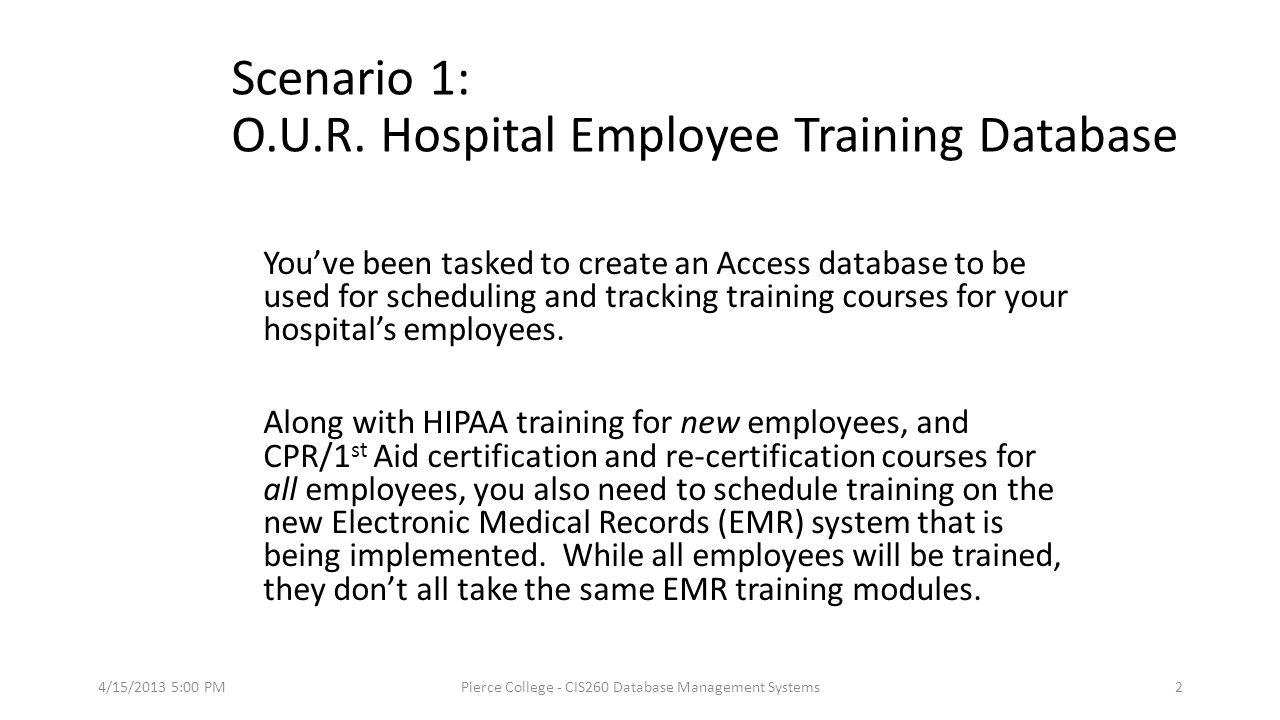 Database management systems ppt video online download scenario 1 our hospital employee training database xflitez Gallery
