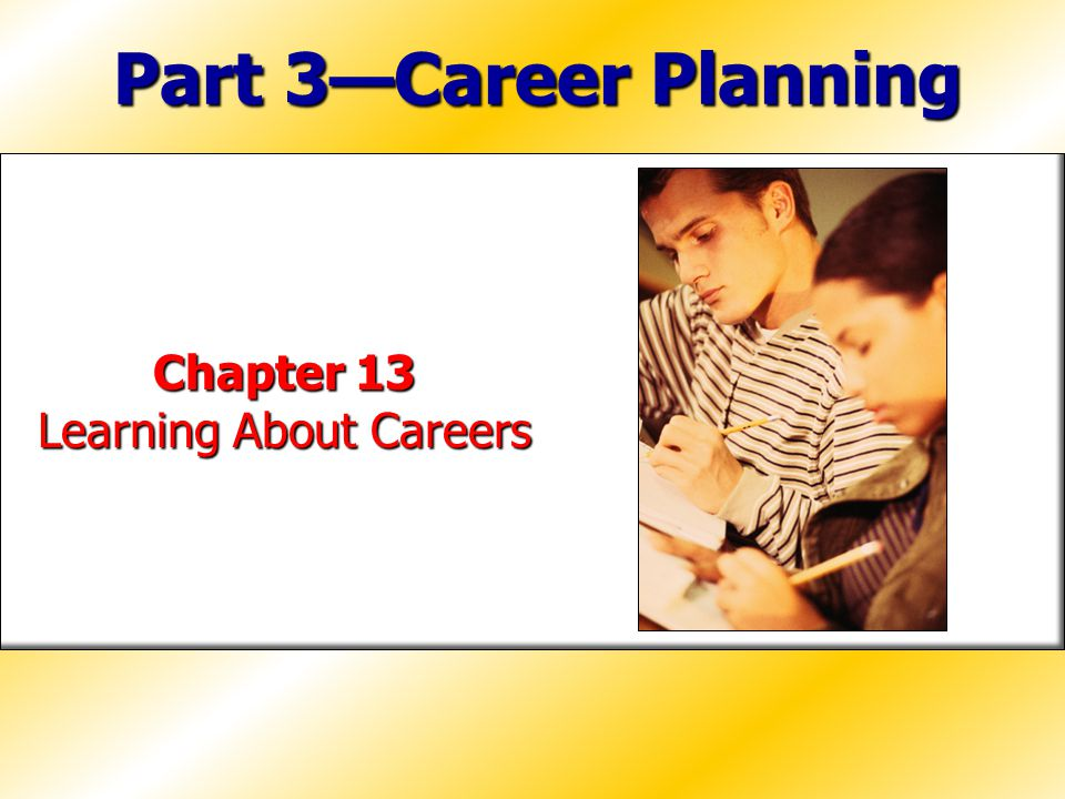 Chapter 13 Learning About Careers