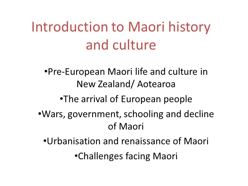 an introduction to the history of the maori people Genocide- what happened the maori people have existed in new zealand for centuries after this introduction, the war-like maori traveled to the chatham.