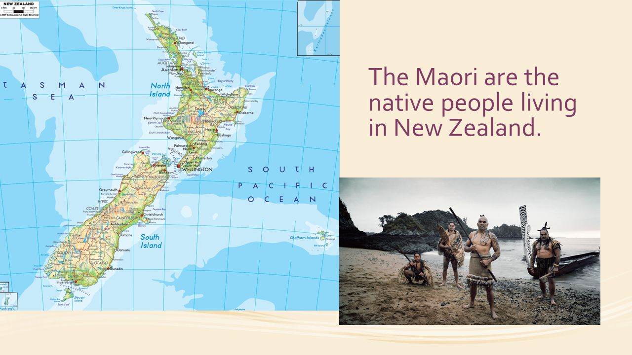 The Maori are the native people living in New Zealand.
