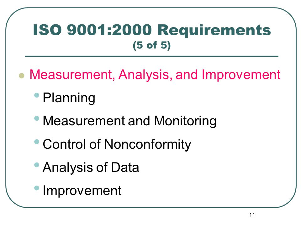 ISO 9001:2000 Requirements (5 of 5)